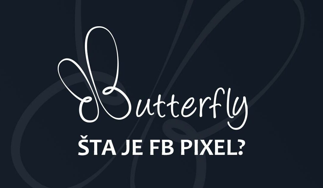 Šta je to Facebook Pixel?